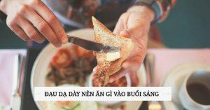 dau-da-day-nen-an-gi-buoi-sang
